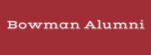 Bowman Alumni Header